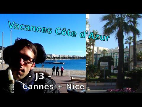Vacances côte d'Azur - J3 - Accessibilité Cannes + Nice