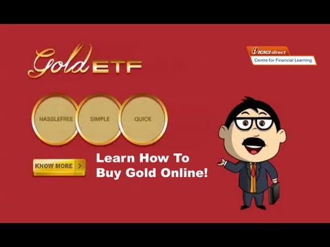 ICICIdirect - Advantages of Online Gold ETF