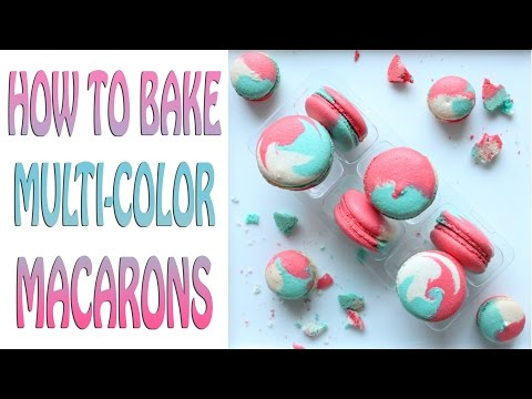 How to Bake Multi-Color Macarons Video Tutorial