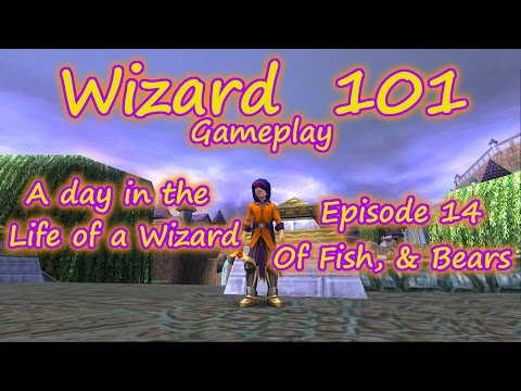 Wizard 101: Gameplay A Day in the Life of a Wizard Episode 14