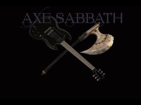 Axe Sabbath....War Pigs