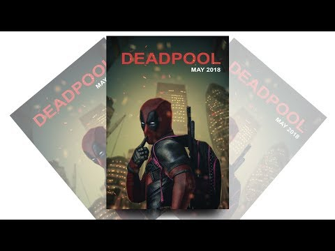 How to make movie poster in photoshop || deadpool 2 || photoshop tutorial