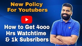 How to get 4000 hours Watch time & 1000 subscribers Quickly on Youtube Channel !