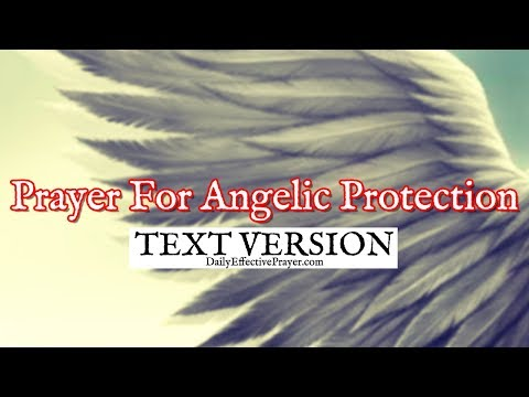 Prayer For Angelic Protection (Text Version - No Sound)