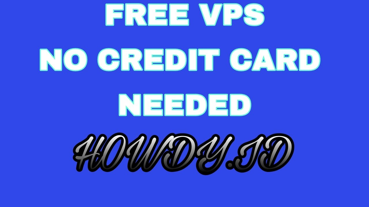 Free VPS, no credit card needed