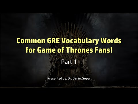 GRE Vocabulary for Game of Thrones Fans - Part 1