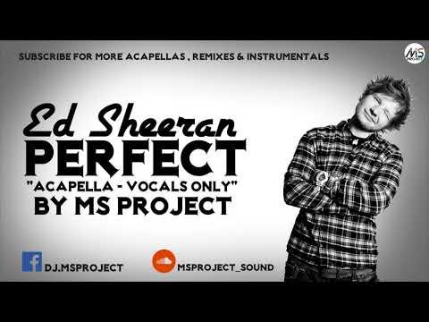 Ed Sheeran - Perfect (Acapella - Vocals Only)