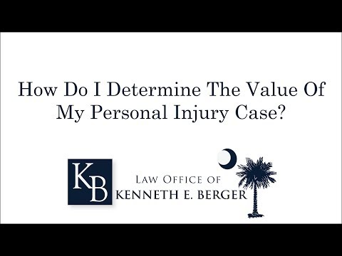 Determine the Value of Your Personal Injury Case in SC