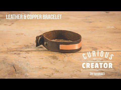 #11 Leather + Copper Bracelet -  DIY Curious Creator