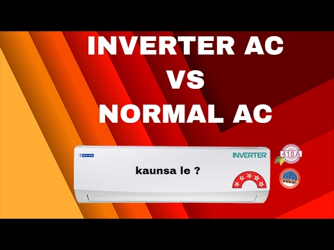 inverter ac vs normal ac hindi , which to buy