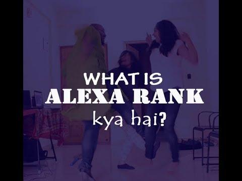 What is ALEXA RANK kya hai?       Alexa rank Hindi Song