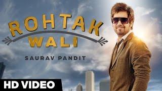 New Haryanvi Song | Rohtak Wali (Video) | Saurav Pandit | DesiBox Music
