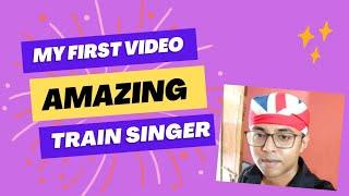 Amazing train singer... Coochbehar