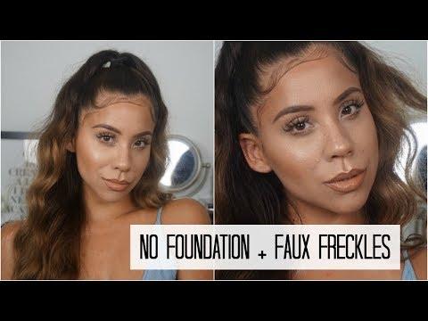 NO FOUNDATION MAKEUP + FAUX FRECKLES