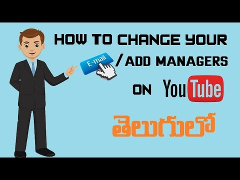 How to Change Youtube Channel Email Adress/Add Managers in Telugu