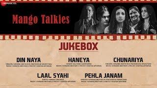 Mango Talkies - Full Movie Audio Jukebox | Susmita Mukherji, Sanaya Irani & Noyonita Lodh