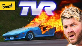 TVR - The Story of The Most Cursed Car Company | Up To Speed