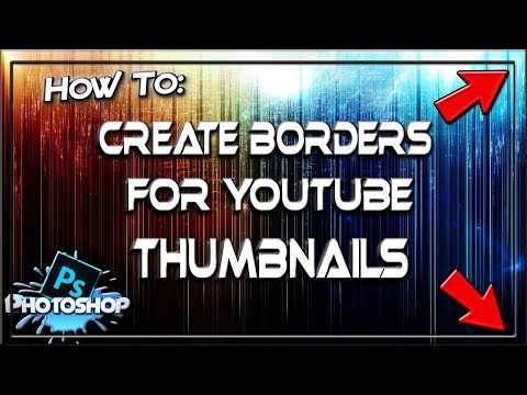How to Create Borders in Photoshop   Youtube Thumbnails