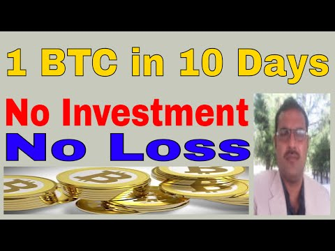 How to earn free 1 BTC in 10 days without investment No loss urdu hindi