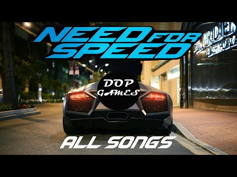 Need For Speed 2015 Official Soundtracks -  All Songs