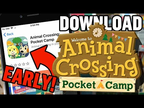 How To Download Animal Crossing Pocket Camp EARLY! (NO Credit Card Needed!)