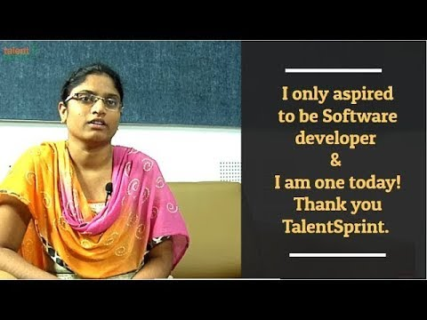 I only aspired to be Software developer & I am one today! Thank you TalentSprint.