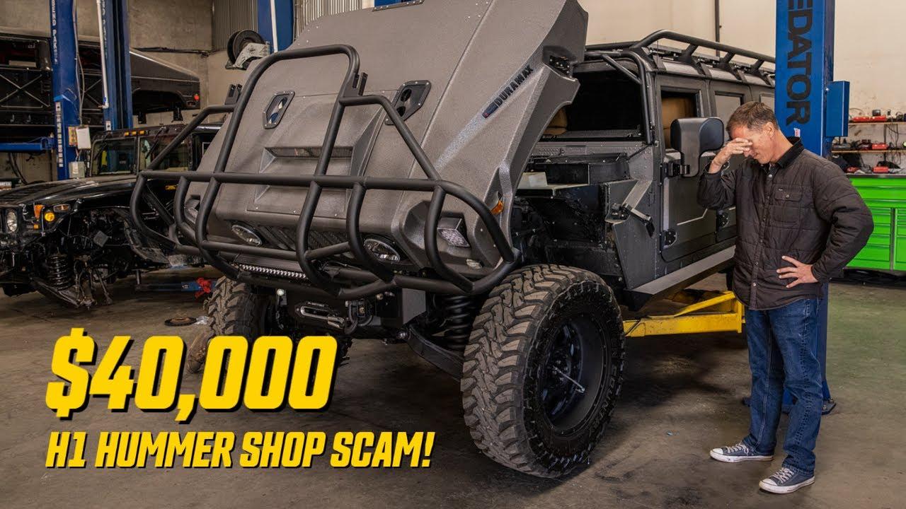 $40,000 H1 HUMMER SHOP SCAM!