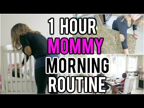 My 1 hour Mommy Morning Routine!