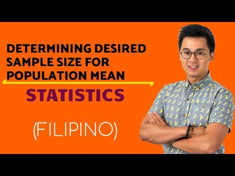 STATISTICS: Determining the Sample Size for Confidence Interval for Population Mean in Filipino