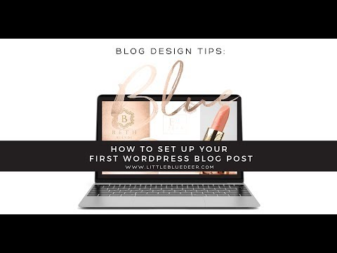 Custom Blog Design: Set up a Wordpress Blog Post