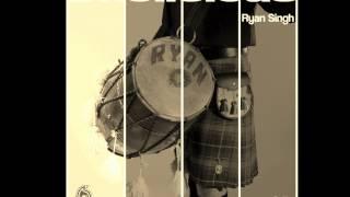 Ryan Singh - Bottlan de Dutt (feat. Rakesh Kumar Mehmi) - Dholicious