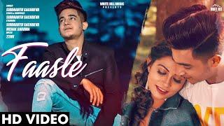Faasle (Official Video) | Siddharth Sachdeva | New Songs 2019 | White Hill Music