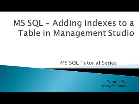 3. MS SQL - Adding Indexes to a Table in Management Studio