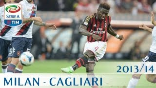 Milan - Cagliari - Serie A 2013/14 - ENG