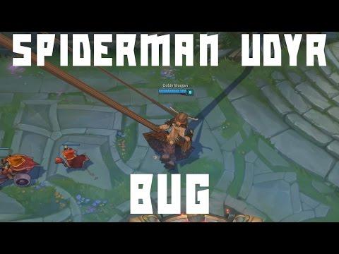 League Of Legends - Spiderman Udyr bug (Season 5)