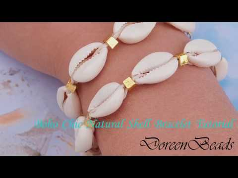 DoreenBeads Jewelry Making Tutorial - How to Make Boho Chic Natural Shell Bracelet Perefectly. ❤️
