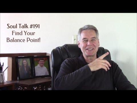 SoulTalk#191 Find Your Balance Point Pat Benage