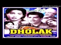 05 Dholak 1951 Lata Rafi Aise Rasiya Ka Kya Aitbaar mp3