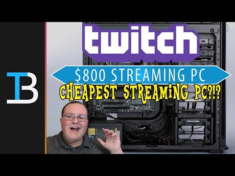 $800 Budget Twitch Streaming PC! (Start Streaming Games on Twitch for Just $800!)