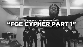 "Montana Of 300 x TO3 x $avage x No Fatigue ""FGE CYPHER"" Shot By @AZaeProduction"