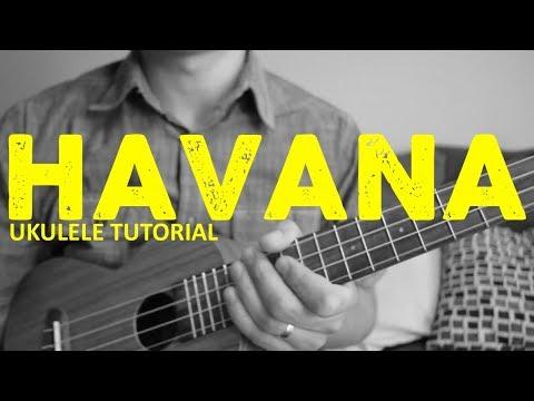 Havana - Camila Cabello - EASY Ukulele Tutorial - Chords - How To Play