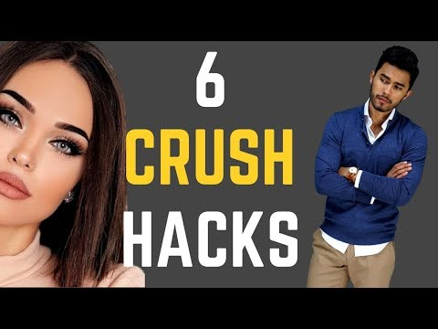 6 HACKS to Get Your Crush to INSTANTLY Like You