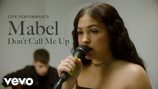 Mabel  Dont Call Me Up Live Performance  Vevo