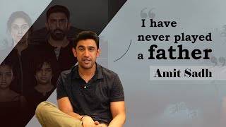 """Amit Sadh, """"Acting is a psychiatrist that I go to and she pays me """" 