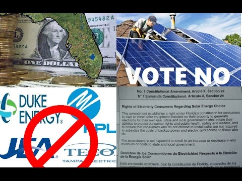 Florida Votes NO on Big Energy Anti Solar Constitutional Amendment 1 Section 29 2016)
