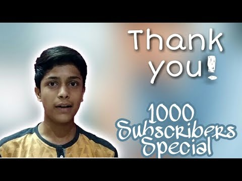 1000 Subscribers Special | Every Subscriber Should Watch This Video