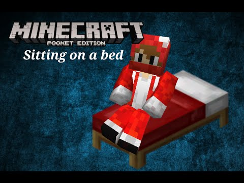 Minecraft PE:How to sit on a bed.(no mods)