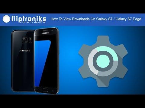 How To View Downloads On Galaxy S7 / Galaxy S7 Edge - Fliptroniks.com