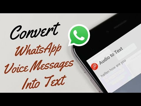 How To Convert WhatsApp Voice Messages Into Text
