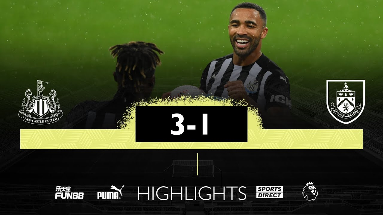 Newcastle United 3 Burnley 1 | Premier League Highlights